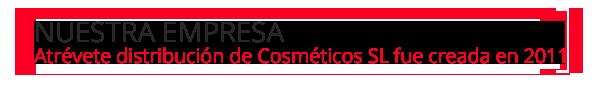 Nuestra_empresa_distribucion de cosmeticos